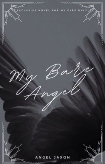 My Bare Angel | ✓