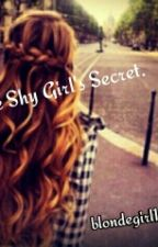 The Shy Girl's Secret.  by blondegirl1046