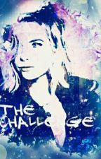 The Challenge *Dirty games* by dani_love02235