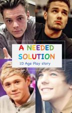 A Needed Solution (1D Age Play) by 1Dfamilystuff