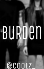 Burden  by coolz_