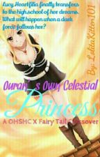 Ouran's Own Celestial Princess (OHSHC X Fairy Tail Crossover) by LolitaKitten101