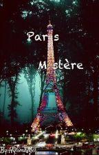 París Mystére (Fan-Fic MLB) [Adrinette, Felidgette Y Nathaniël X ?? ] by ItsonlyMailen