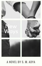 New Ways by smadya