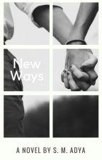 New Ways by JoeyAdya