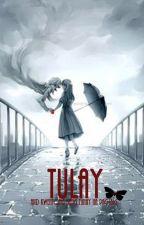 Book I: TULAY: Ang kwento ng Tunay na Pag-ibig by jnlhclrdln