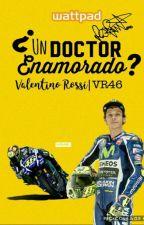 ¿Un Doctor Enamorado? |Valentino Rossi|VR46 by infinity_potato