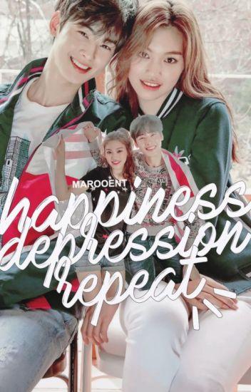 happiness, depression, repeat