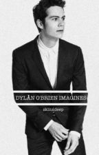 Dylan O'Brien Imagines by voiidstiliinski