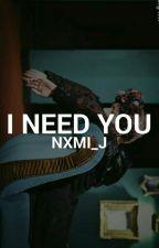 I Need You ↪ BTS by nxmi_j