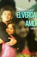 Amor Verdadero Karol y Ruggero(Luna y Matteo) by alwaystinista