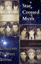 Star Crossed Myth: A Collection of Short Stories by dorianhellfire