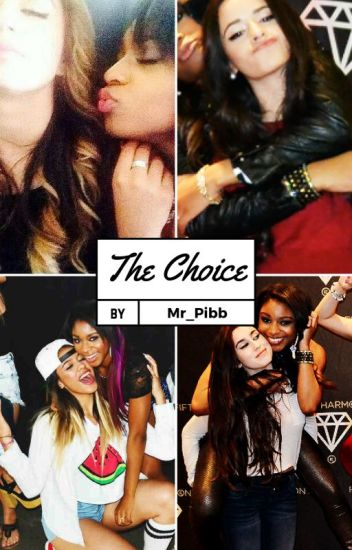 The Choice (All Normani Ships)