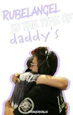 Rubelangel is the type of Daddy's by strxngerdoblas