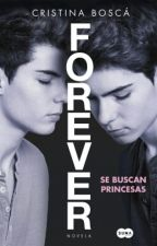 Forever, Se Buscan Princesas by jdomftheroes