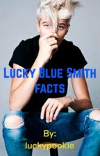 Lucky Blue Smith Facts by luckypookie