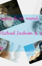 El Novio de Mi Mamá~ Michael Jackson & Tú~ Hot by moonwalker2009