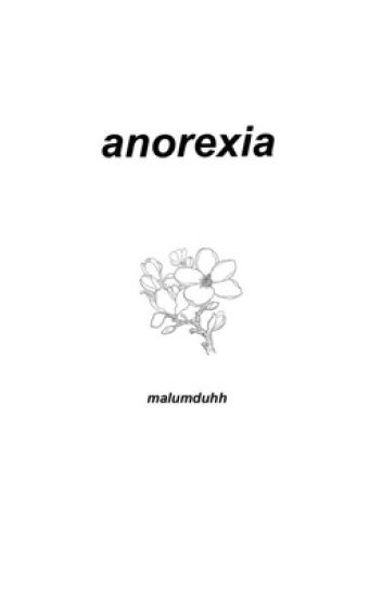 anorexia || m.c.
