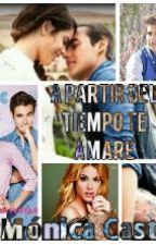 Apartir Del Tiempo Te Amare  by DenisseHoran1993