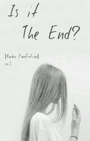 It Is The End? [Kaiko] Cz.5