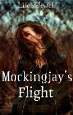 {COMPLETED} Mockingjay's Flight (#Wattys2017) by Lifeofjewel
