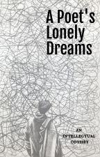 a poet's lonely dreams by millenixm
