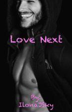 Love next  by IlonaJSky