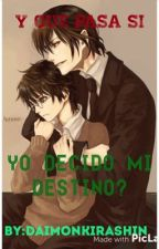 Y qué pasa si yo decido mi destino? (Harrymort) by Ravens_Shadows