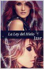La Ley del Hielo by Izar2x