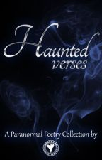 Haunted Verses - Paranormal Poems by Paranormal