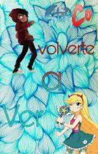 STARCO  Volverte A Ver by JoceCipher