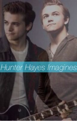 Hunter Hayes Imagines