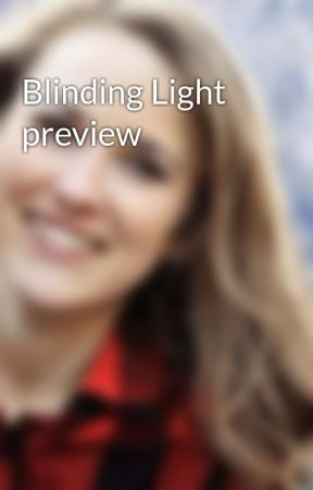 Blinding Light preview by AliciaDetersBooks