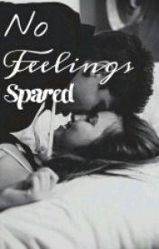No Feelings Spared by Arriannaa