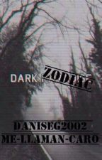 Dark Zodiac by me-llaman-caro