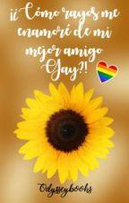 ¡¿Cómo rayos me enamoré de mi mejor amigo gay?! by Odysseybooks