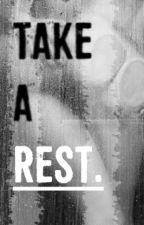 Take a rest by Rainights