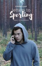 Letters to Sperling ➳ H.S. by chinavase