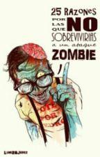 ¿Sobrevivirías A Un Ataque Zombie? by Luis26Jerez