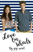 Love On Wheels by WorldwideFanfiction