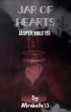 Jar of Hearts//Jasper Hale[5] by Mirabelle13