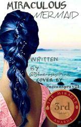 Miraculous Mermaid by Blueroses1Pink