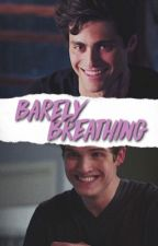 BARELY BREATHING • ALEC LIGHTWOOD by poseymoonavenue