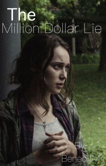 The Million Dollar Lie •Clexa AU