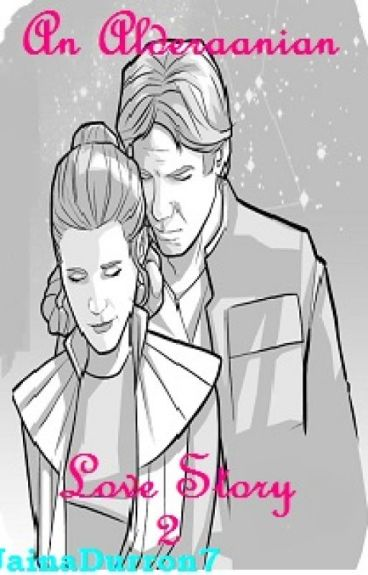 An Alderaanian Love Story 2