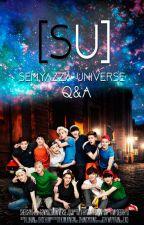 SU: Semyazza Universe ➳ Q&A (Notas del autor) by sheishyo
