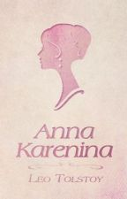 Anna Karenina by LeoTolstoy