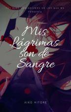 Mis Lagrimas Son De Sangre [[Reiji Sakamaki]] by Aiko-Hitore