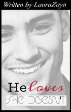 He loves, she doesn't by LauraZayn
