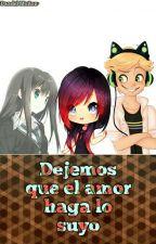 Dejemos Que El Amor Haga Lo Suyo by Lady-Michaelis